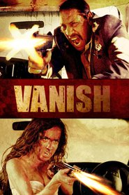 VANish movie in Danny Trejo filmography.