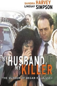 My Husband My Killer is the best movie in Martin Sacks filmography.