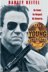 The Young Americans movie in Geoffrey McGivern filmography.