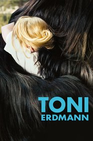 Toni Erdmann is the best movie in Thomas Loibl filmography.
