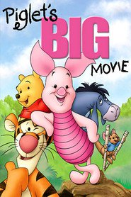 Piglet's Big Movie movie in Jim Cummings filmography.