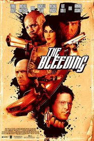 The Bleeding movie in Michael Madsen filmography.
