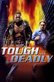 Tough and Deadly movie in Richard Norton filmography.