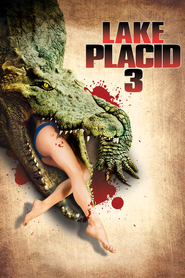 Lake Placid 3 movie in Michael Ironside filmography.