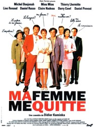 Ma femme me quitte movie in Thierry Lhermitte filmography.