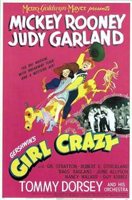 Girl Crazy is the best movie in Judy Garland filmography.