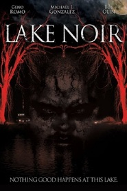 Lake Noir is the best movie in Mishel Dami filmography.
