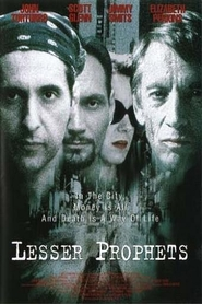 Lesser Prophets movie in Michael Badalucco filmography.