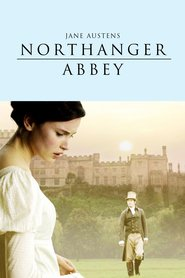Northanger Abbey movie in Felicity Jones filmography.