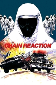 The Chain Reaction is the best movie in Hugh Keays-Byrne filmography.