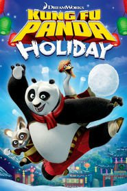 Kung Fu Panda Holiday movie in Seth Rogen filmography.