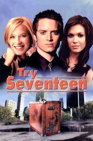 Try Seventeen movie in Mandy Moore filmography.
