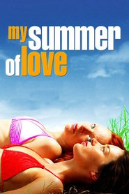 My Summer of Love movie in Emily Blunt filmography.