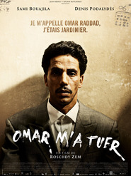 Omar m'a tuer is the best movie in Denis Podalydes filmography.