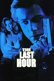The Last Hour movie in Danny Trejo filmography.