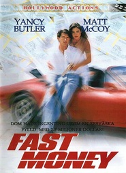 Fast Money is the best movie in John Ashton filmography.