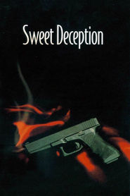 Sweet Deception movie in Joanna Pacula filmography.