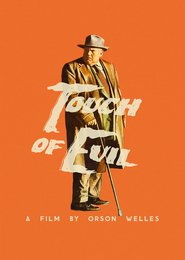 Touch of Evil movie in Orson Welles filmography.