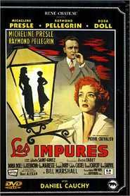 Les impures movie in Micheline Presle filmography.
