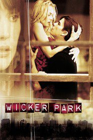 Wicker Park movie in Rose Byrne filmography.