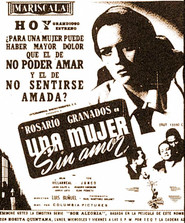 Una mujer sin amor is the best movie in Joaquin Cordero filmography.