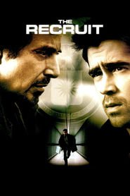 The Recruit is the best movie in Colin Farrell filmography.