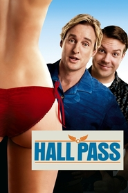Hall Pass is the best movie in Jason Sudeikis filmography.