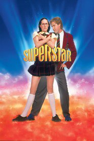 Superstar movie in Molly Shannon filmography.
