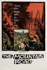 The Mountain Road is the best movie in Eddie Firestone filmography.
