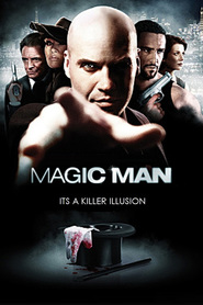 Magic Man is the best movie in  Veronica Powers filmography.