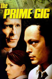 The Prime Gig movie in Ed Harris filmography.