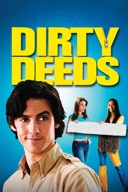Dirty Deeds is the best movie in Zoe Saldana filmography.