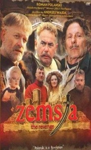 Zemsta is the best movie in Katarzyna Figura filmography.