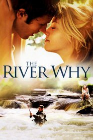 The River Why movie in Zach Gilford filmography.