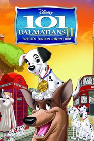 101 Dalmatians II: Patch's London Adventure is the best movie in Bobby Lockwood filmography.