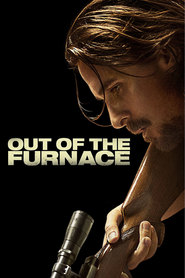 Out of the Furnace movie in Forest Whitaker filmography.