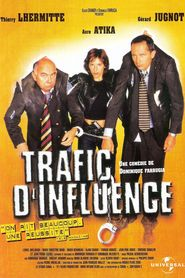 Trafic d'influence movie in Thierry Lhermitte filmography.