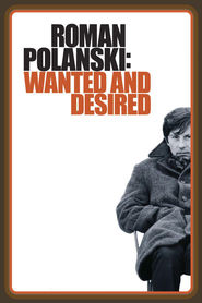 Roman Polanski: Wanted and Desired movie in Harrison Ford filmography.