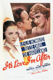 It's Love I'm After movie in Bonita Granville filmography.