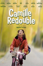 Camille redouble movie in Denis Podalydes filmography.
