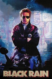 Black Rain movie in Ken Takakura filmography.