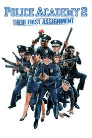 Police Academy II: Their First Assignment movie in George Gaynes filmography.