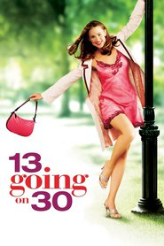 13 Going on 30 movie in Judy Greer filmography.