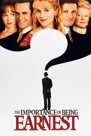 The Importance of Being Earnest movie in Reese Witherspoon filmography.