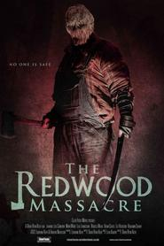 The Redwood Massacre movie in Sheril Bernard filmography.