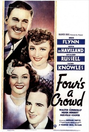 Four's a Crowd movie in Errol Flynn filmography.