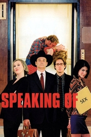 Speaking of Sex movie in Catherine O'Hara filmography.
