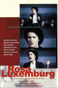 Rosa Luxemburg movie in Barbara Sukowa filmography.