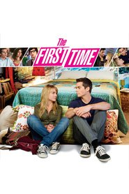 The First Time movie in Victoria Justice filmography.