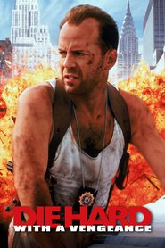 Die Hard: With a Vengeance movie in Bruce Willis filmography.